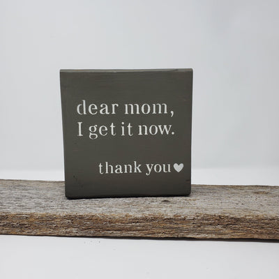 Dear Mom I Get it Now Wood Sign Mothers Day ARusticFeeling