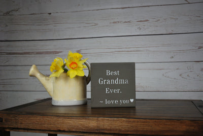 Best Grandma Ever Wood Sign