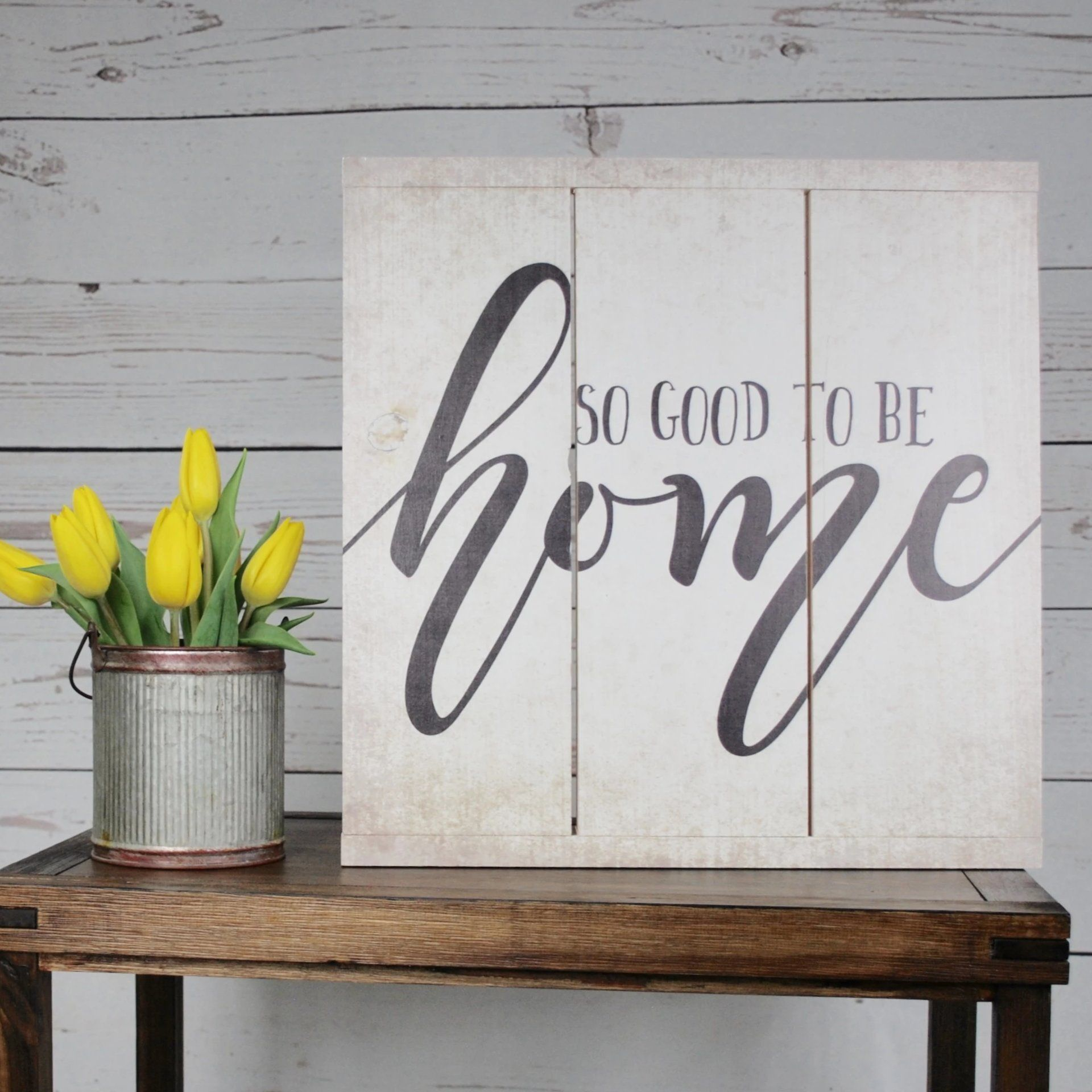 Good To Be Home Rustic Sign Farmhouse Decor A Rustic Feeling