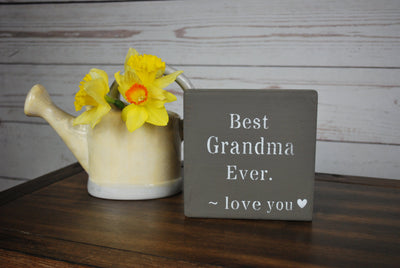 Best Grandma Ever Sign, Grandmother Gift, Grandmother Mothers Day Gift, Grandma Birthday Gift