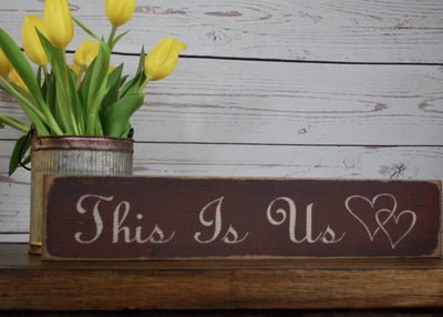 This Is Us Rustic Wood Sign