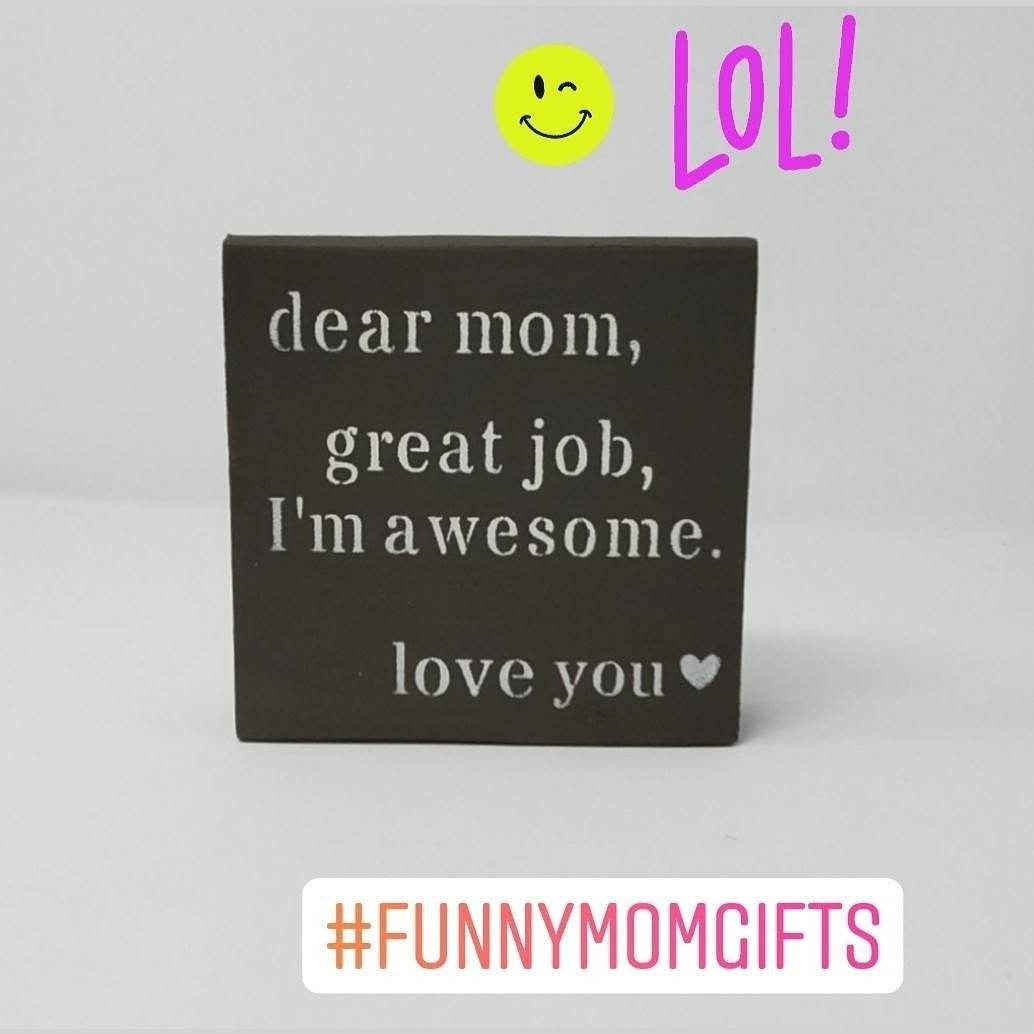Funny Mother's Day Sign Mothers Day A Rustic Feeling