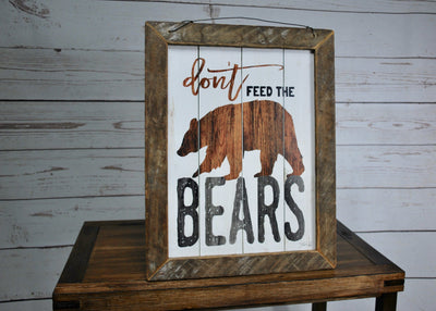 Don't Feed the Bears Cabin Sign