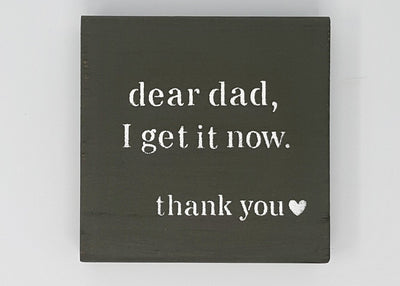 Wedding Gift for Dad, Dear Dad I Get It Now Wedding A Rustic Feeling