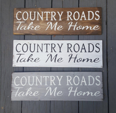 Farmhouse Decor, Country Home Decor, Fixer Upper, Farmhouse Sign, Farmhouse, Country Road, Take Me Home, Rustic Wall Decor, Rustic Home Decor, Christmas Gifts, Holiday Gifts, Gift for Dad, Gift for Grandpa,  Country Roads Take Me Home, John Denver Song