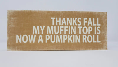 Funny Fall Decor Rustic Sign