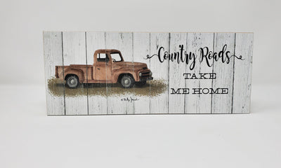 Country Roads Take Me Home Block Sign Farmhouse Decor A Rustic Feeling