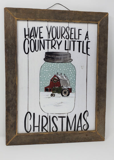 Have Yourself A Country Little Christmas Mason Jar Rustic Sign