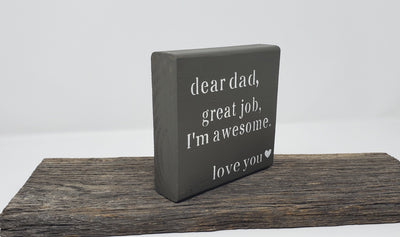 Dear Dad, Great Job, I'm Awesome, Father's Day Gift Fathers Day A Rustic Feeling
