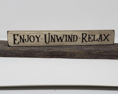Enjoy Unwind Relax Engraved Wood Sign Farmhouse Decor A Rustic Feeling