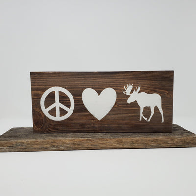 Peace Love Moose Wood Sign Pet Decor A Rustic Feeling