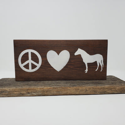 Peace Love Horse Wood Sign Pet Decor A Rustic Feeling