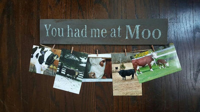 Cow Gifts, Mothers Day, Farmhouse Decor, Cow Gift Idea, Pet Gift Idea, Farm Decor, Farm Sign, Cow Sign, You Had Me at Moo, Cow Decor, Cow