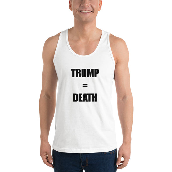 Trump = Death Classic tank top (unisex) Trump equals Death.
