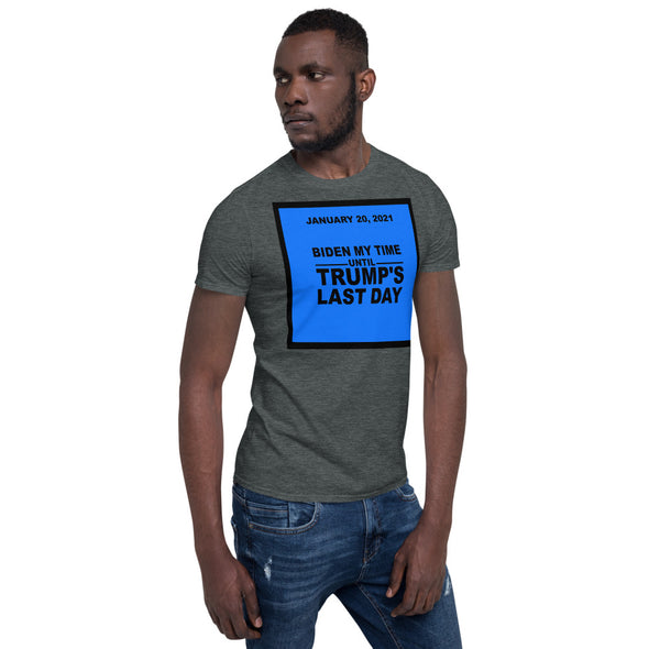 BIDEN MY TIME Short-Sleeve Cotton T-Shirt.