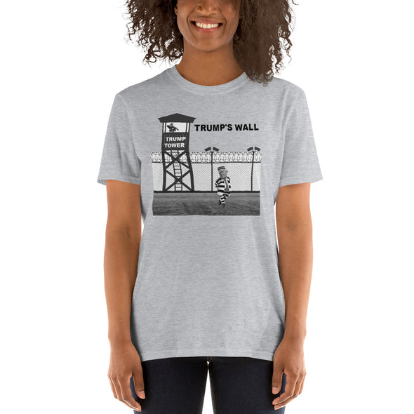 TRUMP IN PRISON TRUMP TOWER TRUMP'S WALL Short-Sleeve Unisex T-Shirt.