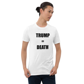 Covid-19 Unrest in the Streets. Trump really does equal Death.  Short-Sleeve Unisex T-Shirt.