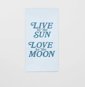 Live by the Sun Art Print - Margins