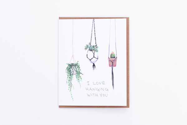 I Love Hanging with You Card