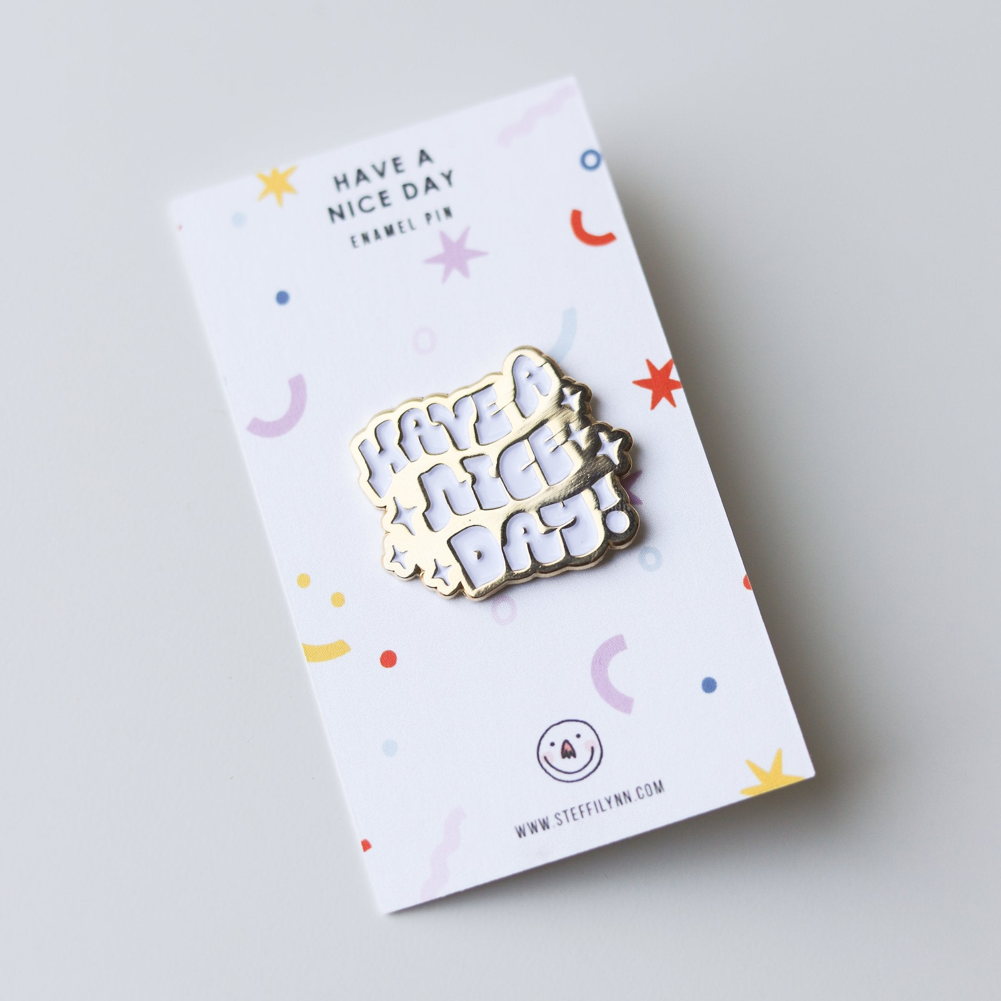 Have A Nice Day Enamel Pin