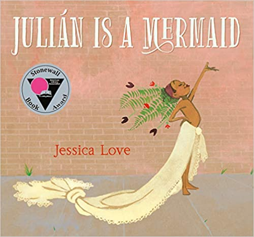 Julián Is a Mermaid by Jessica Love