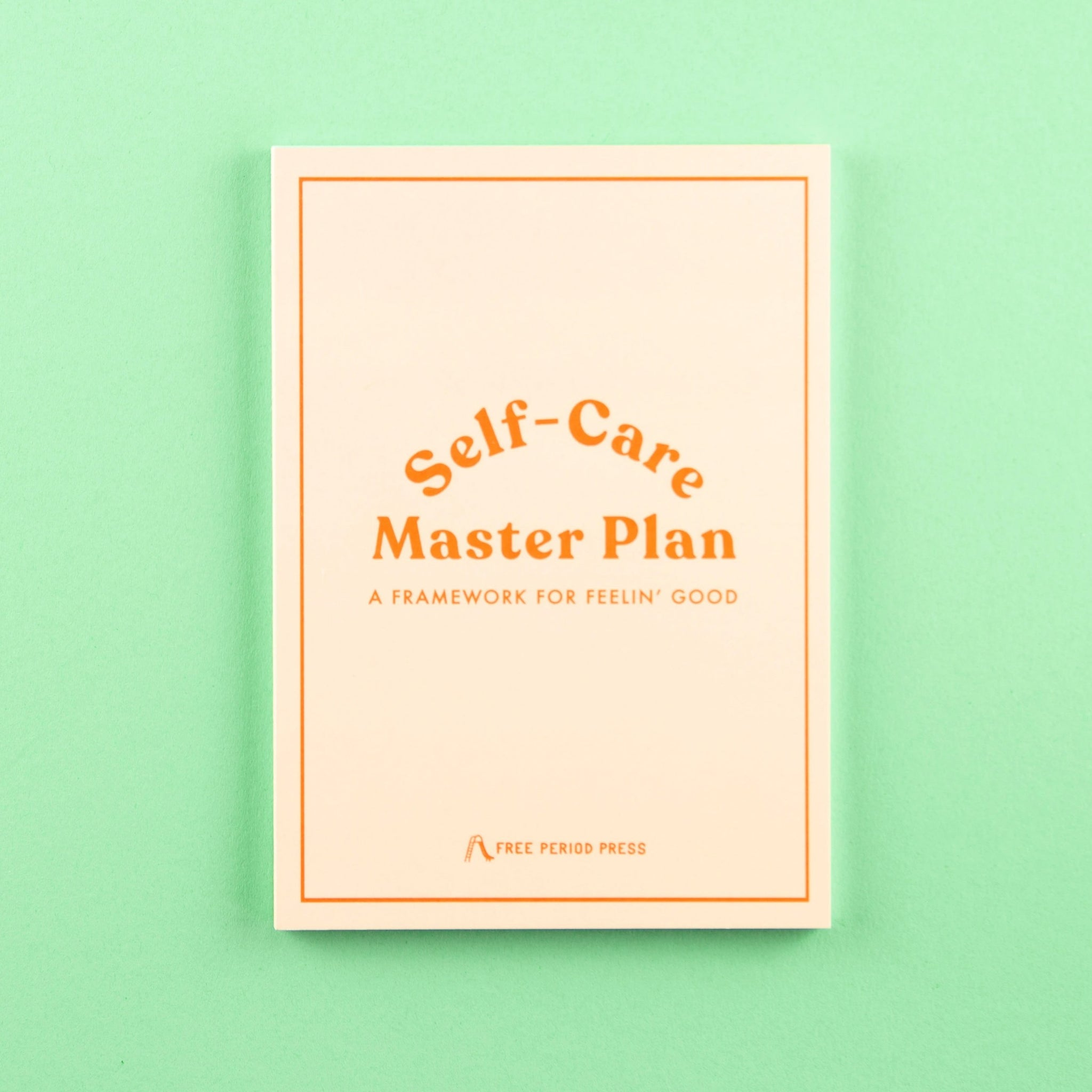 Self-Care Master Plan Workbook