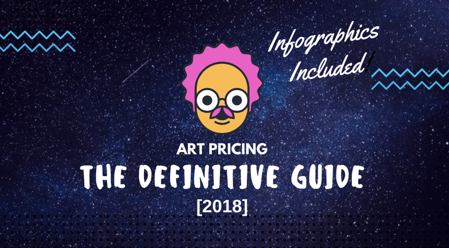 Pricing Art: The Definitive Guide in 2018 [Infographics Included]