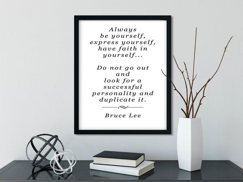 BRUCE LEE | Be Yourself - FRAMED Inspirational Wall Art, Framed Inspirational Print Art, Dorm Decor, Office Wall Art