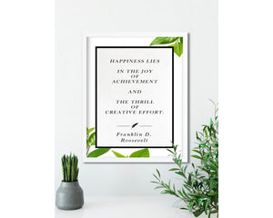 Franklin D. Roosevelt | Happiness Lies In - FRAMED Inspirational Wall Art, Framed Inspirational Print Art, Dorm Decor, Office Wall Art