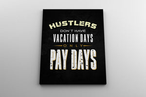 HUSTLERS: CanvasMafia Inspirational Canvas Wall Art for Office and Home Decor