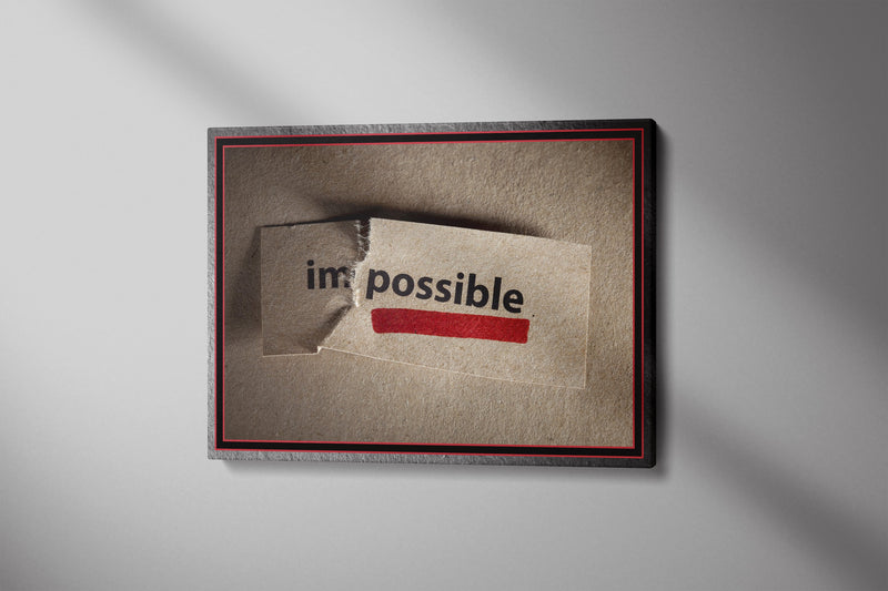 Im-Possible - Inspirational Wall Art, Office Wall Art, Office Decor, Office Wall, Office Wall Decor