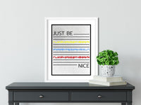 JUST Be NICE -  FRAMED Inspirational Wall Art, Framed Inspirational Print Art, Dorm Decor, Office Wall Art, Office Decor