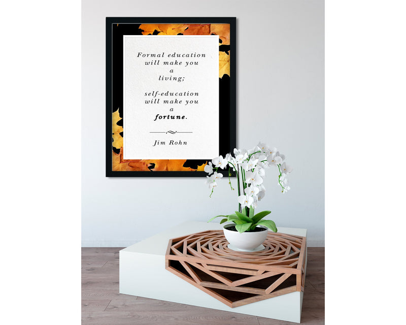 Jim Rohn | Self Education (Autumn, Black) - FRAMED Inspirational Wall Art, Framed Inspirational Print Art, Dorm Decor, Office Wall Art
