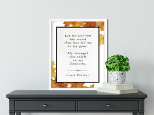 Louis Pasteur | Let Me tell you the Secret (Autumn) - FRAMED Inspirational Wall Art, Framed Inspirational Print Art, Dorm Decor, Office Art