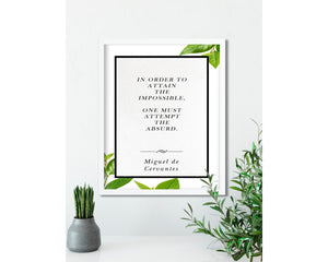 Miguel de Cervantes | Attempt the Absurd - FRAMED Inspirational Wall Art, Framed Inspirational Print Art, Dorm Decor, Office Wall Art