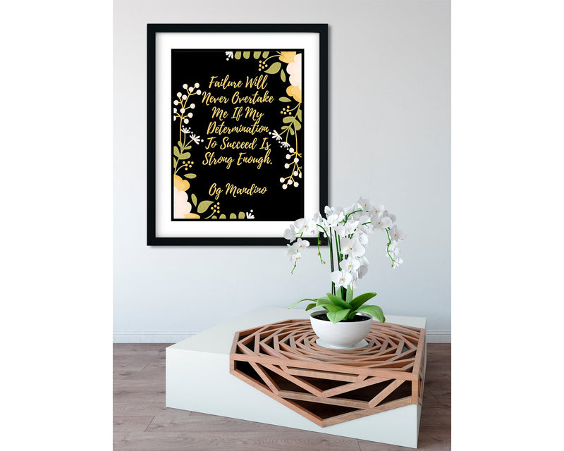 Og Mandino | Failure will never overtake me (Black) - FRAMED Inspirational Wall Art, Framed Inspirational Print Art, Dorm Decor