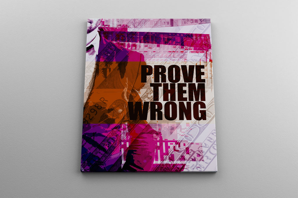 PROVE THEM WRONG: CanvasMafia Inspirational Canvas Wall Art for Office and Home Decor