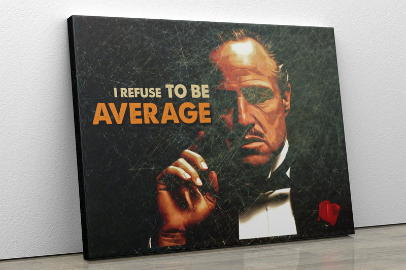 REFUSE TO BE AVERAGE: CanvasMafia Inspirational Canvas Wall Art for Office and Home Decor