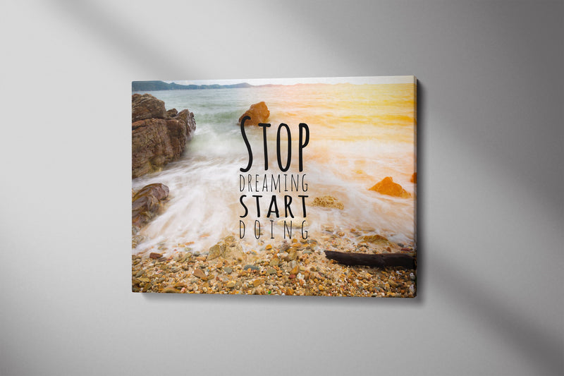 Stop Dreaming, Start Doing - Inspirational Wall Art, Office Wall Art, Office Decor, Office Wall, Office Wall Decor