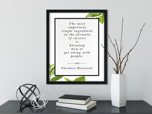 Theodore Roosevelt | The Most Important Ingredient - FRAMED Inspirational Wall Art, Framed Inspirational Print Art, Dorm Decor, Office Decor