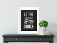 Together We Can Do So Much - FRAMED Inspirational Wall Art, Framed Inspirational Print Art, Dorm Decor, Office Wall Art, Office Decor