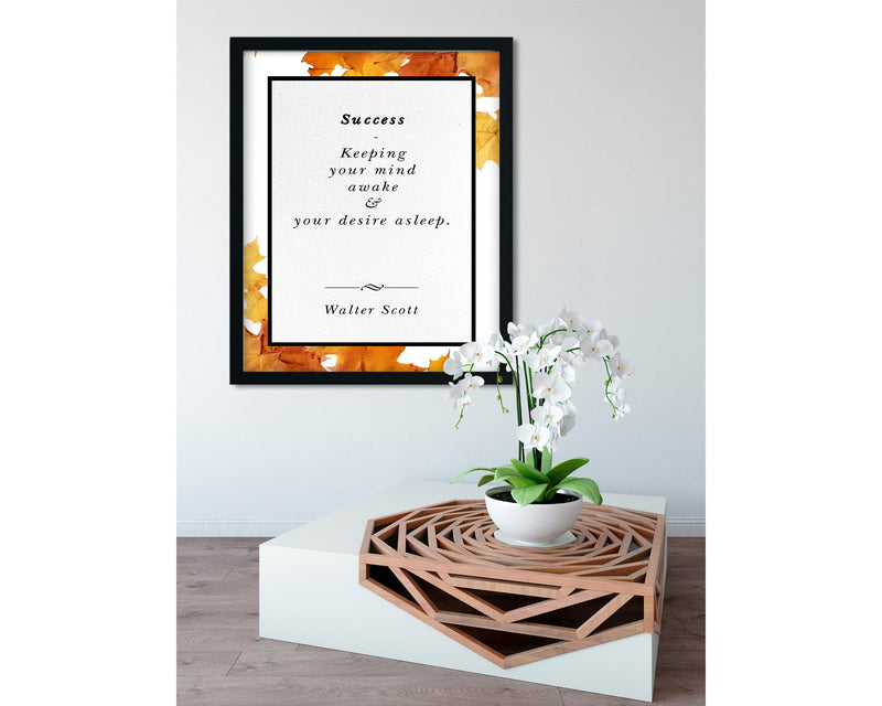 Walter Scott | Success (Autumn) - FRAMED Inspirational Wall Art, Framed Inspirational Print Art, Dorm Decor, Office Wall Art, Office Decor