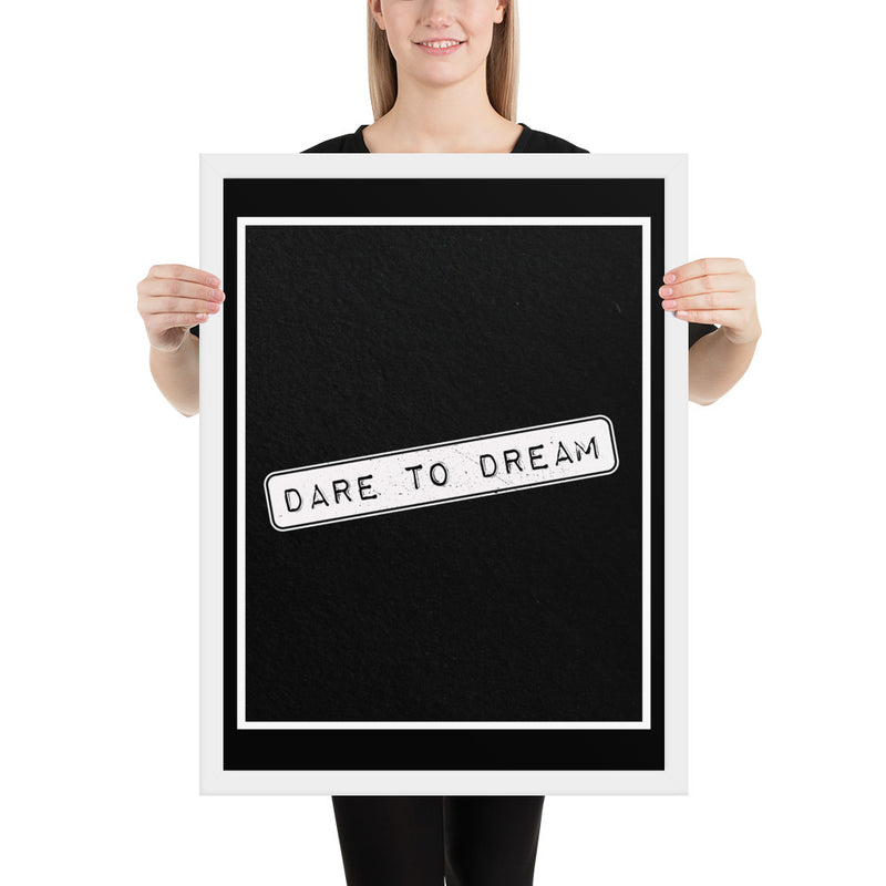 DARE To DREAM 1 (Black) - FRAMED Inspirational Wall Art, Framed Inspirational Print Art, Dorm Decor, Office Wall Art, Office Decor