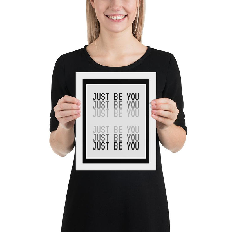 JUST Be YOU (Black) - FRAMED Inspirational Wall Art, Framed Inspirational Print Art, Dorm Decor, Office Wall Art, Office Decor