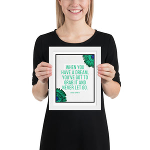 Carol Burnett | A Dream (Green) - FRAMED Inspirational Wall Art, Framed Inspirational Print Art, Dorm Decor, Office Wall Art, Office Decor