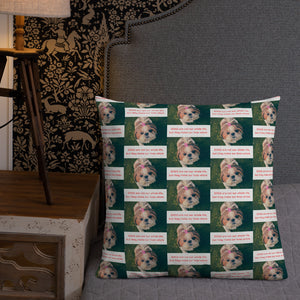 """ DOGS ARE NOT OUR WHOLE LIFE BUT THEY MAKE OUR LIVES WHOLE "" DOG DESIGN Premium Pillow"