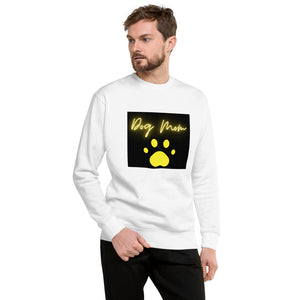 """ Dog Mom "" Print with Paw Design Unisex Fleece Pullover"