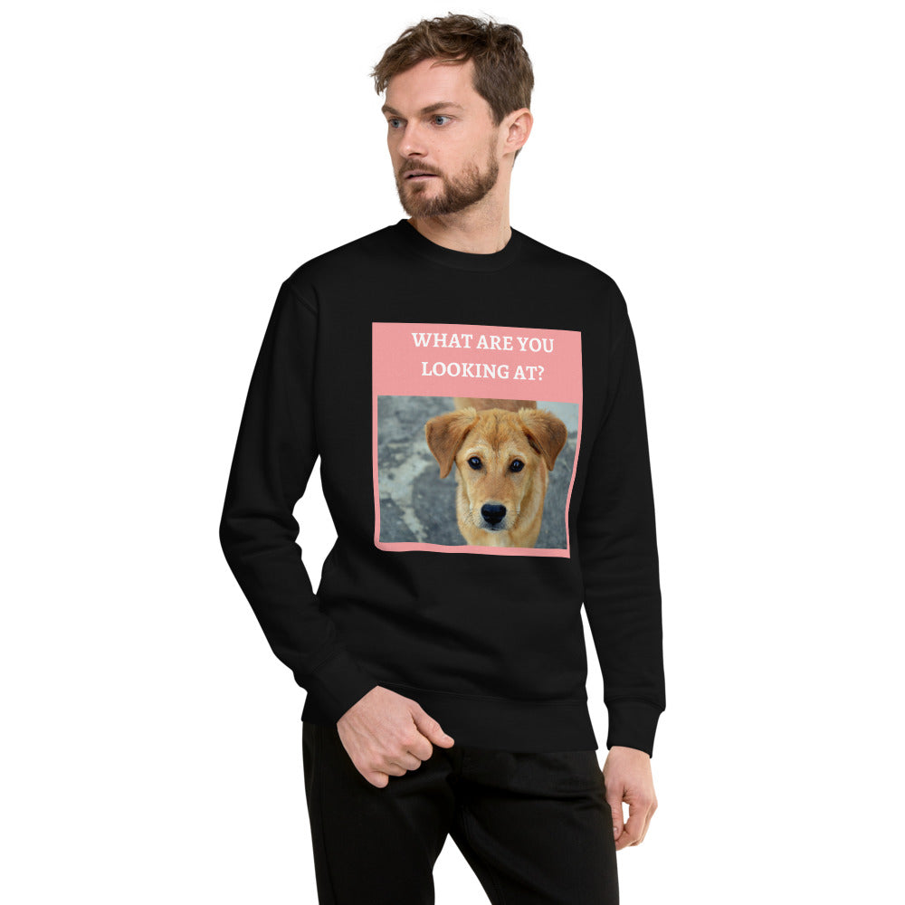 """ WHAT ARE YOU LOOKING AT? "" WITH DOG DESIGN Unisex Fleece Pullover"