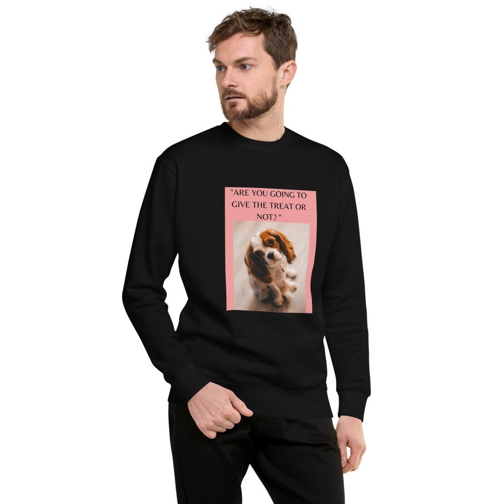 """ ARE YOU GOING TO GIVE THE TREAT OR NOT?"" WITH DOG DESIGN Unisex Fleece Pullover"
