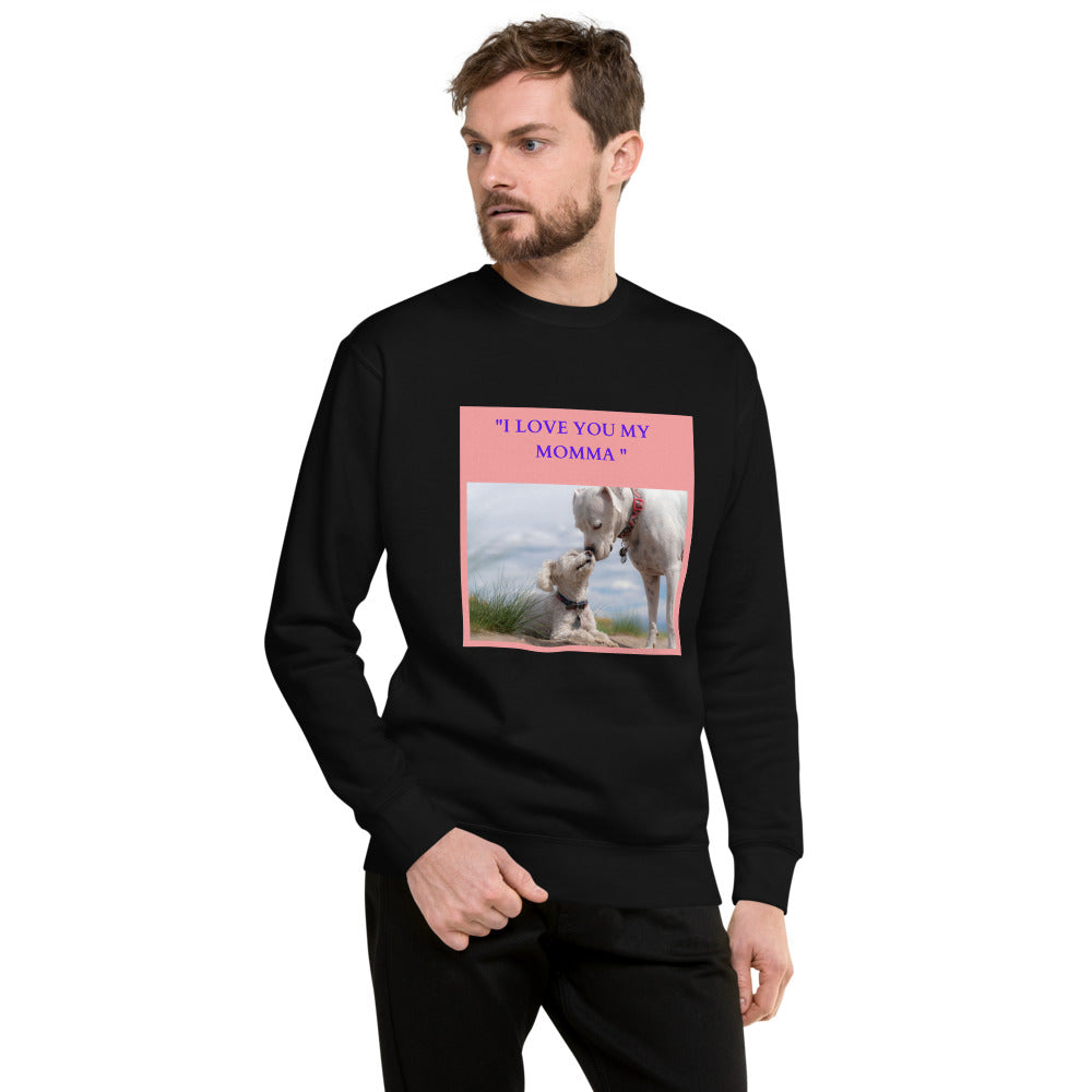 """ I LOVE YOU MY MOMA "" WITH DOG DESIGN Unisex Fleece Pullover"